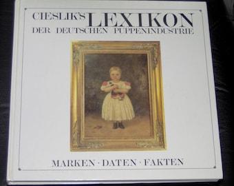 Book, Cieslik's Lexikon Der Deutschen Puppenindustrie.