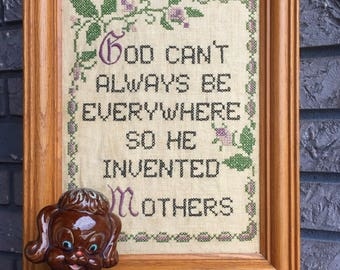 FREE SHIP God Cant be Everywhere So He Invented Mothers Framed Needlepoint