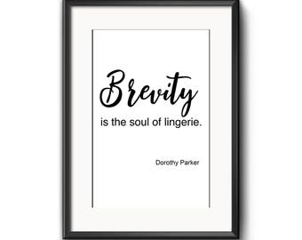 Brevity, is the should of lingerie; Dorothy Parker quote, typography