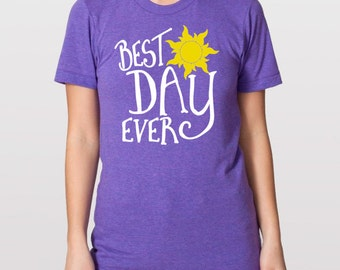 Adult Best Day Ever Shirt - Rapunzel Shirt - Disney Run Marathon  - Disney Vacation