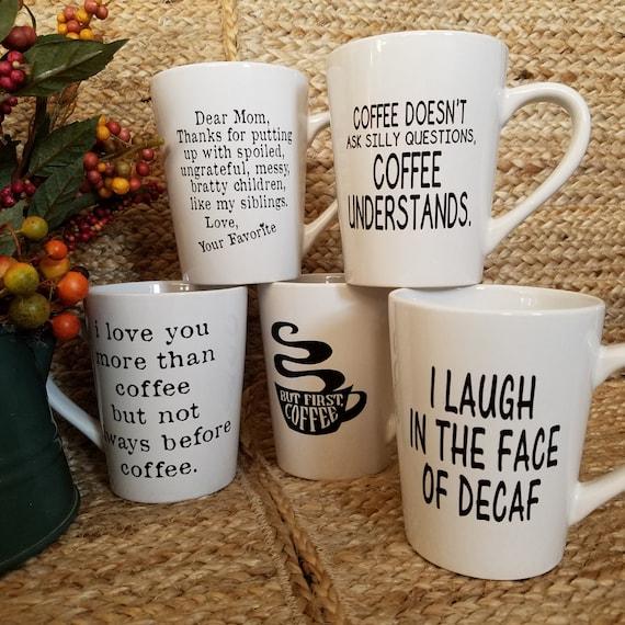Fun Quote Coffee Tea Mugs 14oz Mug coffee mug coffee cup tea cup quote saying Choose your favorite I cant adult today rise and shine