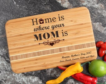 Cutting Boards, Personalized Mother's Day Gift, Home is Where Mom is, Engraved Bamboo Cutting Boards, Mother's Day, Gifts for Mom-12 x 8 D42