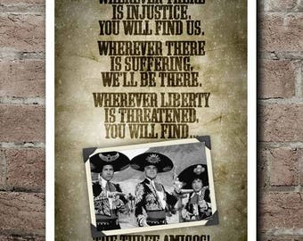 "THREE AMIGOS! ""Wherever"" Quote Poster (12""x18"")"