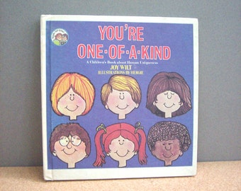 Vintage Childrens Book You're One of A Kind Hardcover