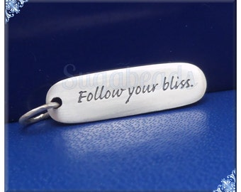 1 Follow Your Bliss Charm, Sterling Silver Word Charm, Brushed Sterling Silver, Oval Tag Charm, Message Charm, 25mm Charm, ND14