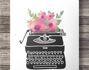 Typewriter Watercolor flowers | writer gift Vintage typewriter print  - Printable typewriter wall art - watercolor digital print