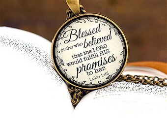 Blessed is she who believed; Blessed is she who believed necklace;