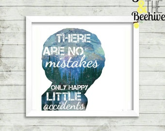 There are no mistakes, only happy little accidents, Bob ross, galaxy, mountains, silhouette, print