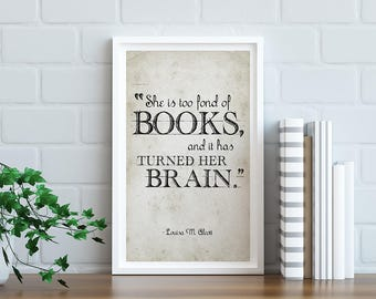 Too Fond of Books - 11x17 Poster - Instant Download Digital Print