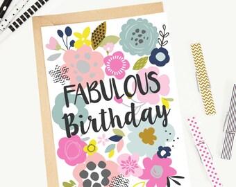 Floral  'Fabulous Birthday' Greeting Card/Birthday Card/ Illustrated/Blank/Female