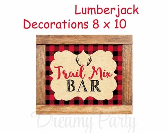 Trail Mix Sign, Lumberjack Sign, Lumberjack Decorations, Lumberjack Birthday/Baby Shower, Digital File.