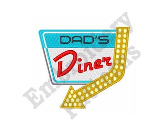 Dads Diner - Machine Embroidery Design