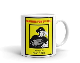 Is It 5 O'clock Yet? - Mug
