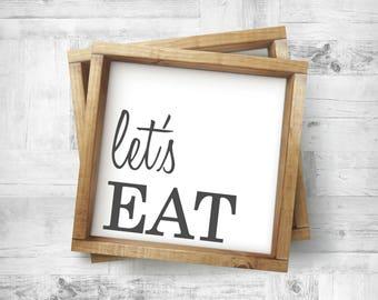 Let's Eat Sign Framed Let's Eat Wood Sign Wood Kitchen Sign Kitchen Sign Kitchen Wall Decor Let's Eat Kitchen Quote Wooden Kitchen Sign