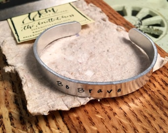 Be Brave Bracelet | Metal Stamp Bracelet
