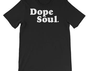 Dope Soul Short-Sleeve Unisex T-Shirt