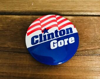 Democratic Presidential Campaign Pin-Back Button - Clinton/Gore