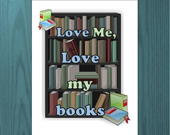 Book lover quote Love me Love my books saying printable, Author writer home decor wall art, Novel Study School wall hanging Dating quote