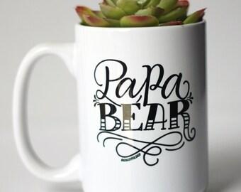 Mug - Papa bear - hand lettered inspirational mug for dad