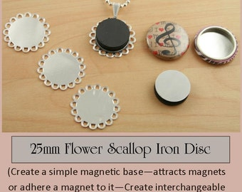5- Magnetic Iron Flower Shaped Scallop Discs 25mm - for use with MAGNETIC Hollow Buttons. Button Interchangeable Jewelry.