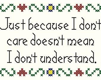 Just Because I Don't Care - Original Cross Stitch Chart