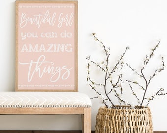 Beautiful Girl You Can Do Amazing Things - Gift for Daughter - Teenage Girl Gift - BFF Gift - Teen Room Decor - Baby Girl Gift - Baby Shower