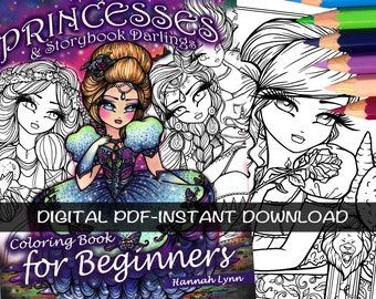 PDF DIGITAL Printable Coloring Book Fairy Tale Princesses & Storybook Darlings for BEGINNERS All Ages Fantasy Fairy Art by Hannah Lynn