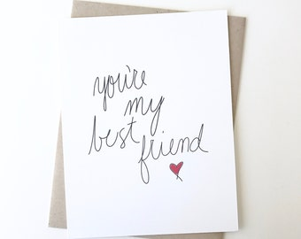 Valentines Day Card. You're my best friend. Love greeting card. I love you card. valentine card.