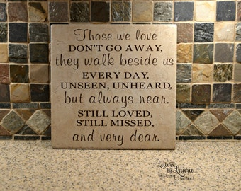 In Loving Memory Gift, Those we love don't go away, In Loving Memory Sign, Loss of a Loved One, Personalized Memorial Sign, Loss of a child