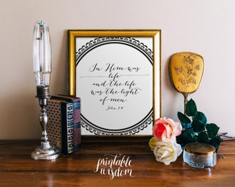 INSTANT DOWNLOAD Bible Verse Printable, Scripture calligraphy Print Christian wall art decor poster, inspirational quote - John 1:4