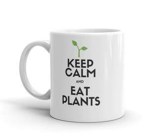 Vegan Vegetarian Keep Calm and Eat Plants Coffee Tea Mug