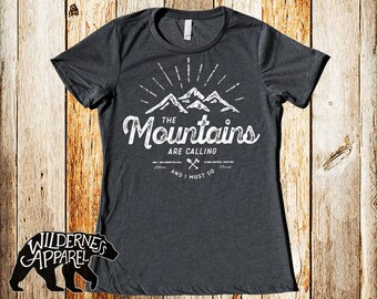 The Mountains Are Calling And I Must Go T Shirt ~ John Muir ~ Hiking Shirts ~ Mountain Hiking Shirts ~ Hiker Shirts ~ Take A Hike Shirt