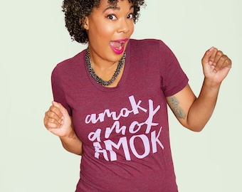 AMOK!  Women's fitted tri-blend, sizes small to XL.  Two colors to choose from.