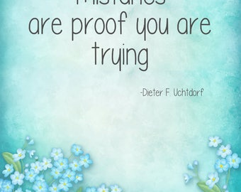 Digital Download - Mistakes are Proof - Dieter F. Uchtdorf