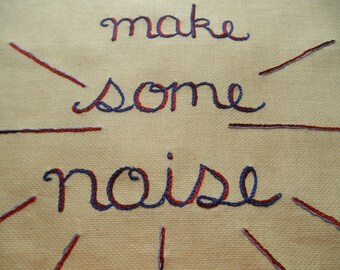 Let's Make Some Noise, Tapestry, Resist, Protest, Fine art, Textile art