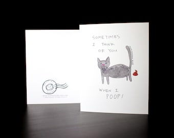 "5.5""x4"" Sometimes I think of you when I POOP Greeting Card"