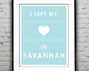 20% OFF Memorial Day Sale - Savannah Georgia - I Left My Heart In Savannah - Poster Art Print GA