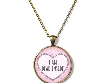 Pale Pink Floral i am dead inside Conversation Heart Necklace - Pop Culture Jewelry - Funny Pastel Goth Soft Grunge Pendant
