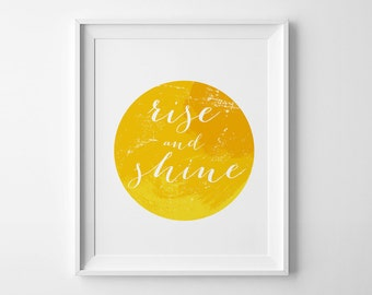 Yellow wall art, home decor, typography art, Yellow home print, digital  print, Inspirational poster, Rise and shine, printable sign