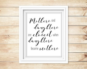 Mothers and Daughters Quote - Classic
