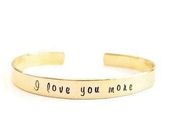 i love you more | custom cuff bracelet | personalized cuff bracelet | hand stamped cuff | brass cuff