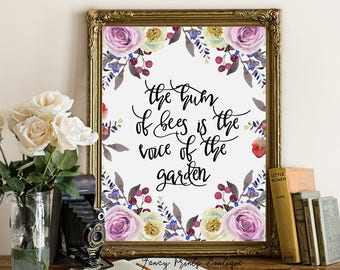 Garden Quote Printable, Garden Art Printable wall art, Watercolor Printable Quote Art Honey Bees, The hum of bees is the voice of the garden