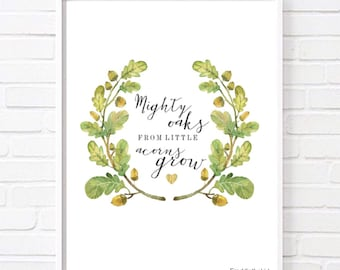 A4 From mighty oaks little acorns grow Woodland Home print