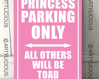 Princess Parking only outdoor quote sign A4 metal plaque