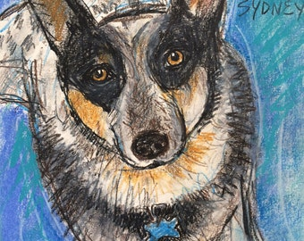 This is Sydney. You would be ordering a custom sketch of your dog.
