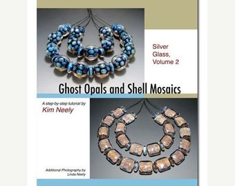 50% OFF Tutorial - Kim Neely, Silver Glass, Vol. 2 - Lampwork