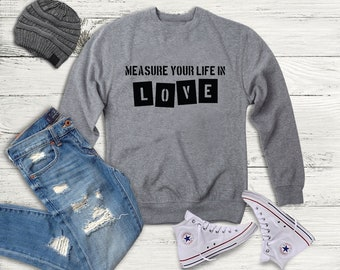 Rent Musical Quote Sweatshirt
