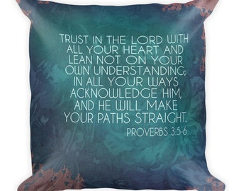 Proverbs 3:-6 Square Pillow
