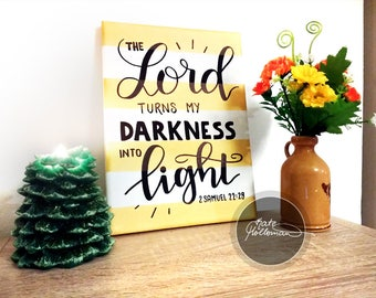 The LORD turns my DARKNESS into LIGHT - Original Hand Painted Gold Striped Canvas with Black Lettered Bible Verse, by Kate Holloman