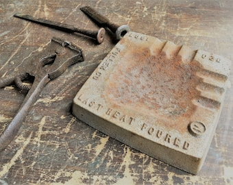 Vintage Cast Iron Ashtray - Last Heat Poured - Fuller Co - Rusty Goodness